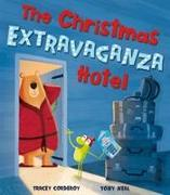 Cover-Bild zu Corderoy, Tracey: The Christmas Extravaganza Hotel