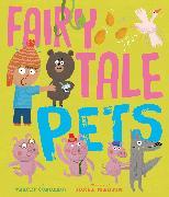 Cover-Bild zu Corderoy, Tracey: Fairy Tale Pets