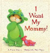 Cover-Bild zu Corderoy, Tracey: I Want My Mommy!