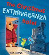 Cover-Bild zu Corderoy, Tracey: Christmas Extravaganza Hotel, The