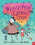 Cover-Bild zu Corderoy, Tracey: Whizz! Pop! Granny, Stop!