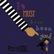 Cover-Bild zu It Must Have Been You von Mian, Zanib