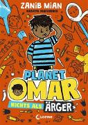 Cover-Bild zu Planet Omar 1 - Nichts als Ärger von Mian, Zanib