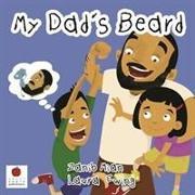 Cover-Bild zu My Dad's Beard von Mian, Zanib