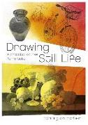 Cover-Bild zu Drawing Still Life: A Practical Course for Artists von Barber, Barrington