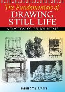 Cover-Bild zu Fundamentals of Drawing Still Life (eBook) von Barber, Barrington