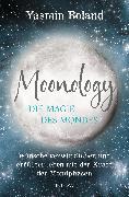 Cover-Bild zu Moonology - Die Magie des Mondes (eBook) von Boland, Yasmin