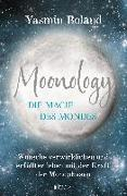 Cover-Bild zu Moonology - Die Magie des Mondes von Boland, Yasmin