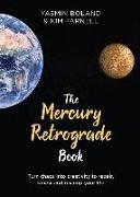 Cover-Bild zu The Mercury Retrograde Book von Boland, Yasmin