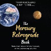 Cover-Bild zu The Mercury Retrograde Book (Audio Download) von Boland, Yasmin