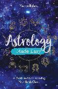 Cover-Bild zu Astrology Made Easy (eBook) von Boland, Yasmin