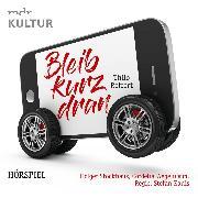 Cover-Bild zu Bleib kurz dran (Audio Download) von Reffert, Thilo