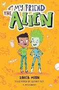 Cover-Bild zu My Friend the Alien: A Bloomsbury Reader (eBook) von Mian, Zanib