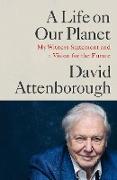 Cover-Bild zu Attenborough, David: A Life on Our Planet (eBook)