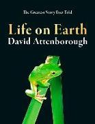 Cover-Bild zu Attenborough, David: Life on Earth. 40th Anniversary Edition