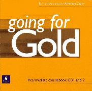 Cover-Bild zu Intermediate: Going for Gold Intermediate Class Audio CDs (2) - Going for Gold von Acklam, Richard