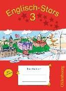 Cover-Bild zu Englisch-Stars 3. Schuljahr. Allgemeine Ausgabe. Übungsheft mit Lösungen von Gleich, Barbara