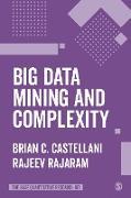 Cover-Bild zu Big Data Mining and Complexity (eBook) von Castellani, Brian C.