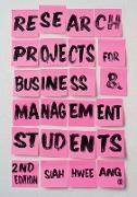 Cover-Bild zu Research Projects for Business & Management Students (eBook) von Ang, Siah Hwee