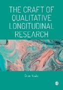 Cover-Bild zu The Craft of Qualitative Longitudinal Research (eBook) von Neale, Bren