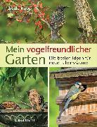 Cover-Bild zu Kopp, Ursula: Mein vogelfreundlicher Garten (eBook)