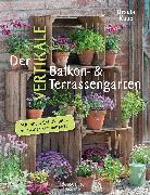 Cover-Bild zu Kopp, Ursula: Der vertikale Balkon- & Terrassengarten (eBook)
