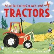 Cover-Bild zu All of the Factors of Why I Love Tractors von Bell, Davina