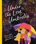 Cover-Bild zu Under The Love Umbrella von Colpoys, Allison