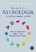 Cover-Bild zu Wie du dir die Astrologie jeden Tag zunutze machst von Goldschneider, Gary