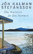 Cover-Bild zu Das Knistern in den Sternen von Stefánsson, Jón Kalman