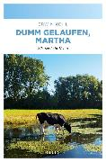 Cover-Bild zu Dumm gelaufen, Martha (eBook) von Kohl, Erwin