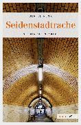 Cover-Bild zu Seidenstadtrache (eBook) von Renk, Ulrike