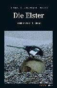 Cover-Bild zu Die Elster (eBook) von Wirth, Renate
