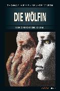 Cover-Bild zu Die Wölfin (eBook) von Wirth, Renate