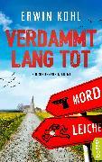 Cover-Bild zu Verdammt lang tot (eBook) von Kohl, Erwin