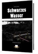 Cover-Bild zu Schwarzes Wasser von Kohl, Erwin