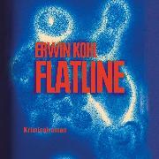 Cover-Bild zu Flatline (Ungekürzt) (Audio Download) von Kohl, Erwin