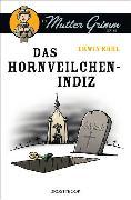 Cover-Bild zu Das Hornveilchen-Indiz (eBook) von Kohl, Erwin