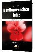 Cover-Bild zu Das Hornveilchen-Indiz - Ein Fall für Mutter Grimm von Kohl, Erwin