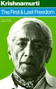 Cover-Bild zu Krishnamurti, Jiddu: First and Last Freedom (eBook)