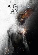 Cover-Bild zu A Glimpse of Ashes von Day, Thomas