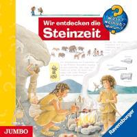 Cover-Bild zu Wir entdecken die Steinzeit. CD von Rübel, Doris