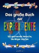 Cover-Bild zu Das große Buch der Experimente von gondolino Wissen und Können (Hrsg.)