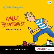 Cover-Bild zu Kalle Blomquist Meisterdetektiv (Audio Download) von Lindgren, Astrid