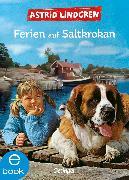 Cover-Bild zu Ferien auf Saltkrokan (eBook) von Lindgren, Astrid