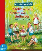 Cover-Bild zu Mehr von uns Kindern aus Bullerbü (eBook) von Lindgren, Astrid