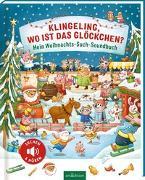 Cover-Bild zu Klingeling, wo ist das Glöckchen? von Gertenbach, Pina (Illustr.)