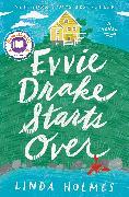 Cover-Bild zu Evvie Drake Starts Over von Holmes, Linda