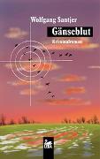 Cover-Bild zu Gänseblut von Santjer, Wolfgang