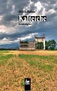 Cover-Bild zu Kalteiche von Hefner, Ulrich